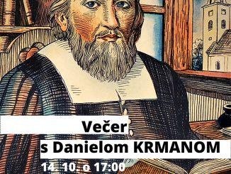 Večer sDanielom Krmanom -Historická streda v Múzeu SNR.