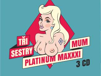 Skupina Tři sestry si k 35. narodeninám nadelila kompilačný trojalbum Platinum Maxxximum s najväčšími  hitmi , ku ktorým pripojila tri novinky.