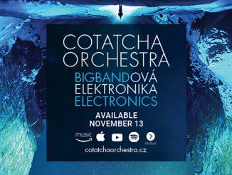 Cotatcha Orchestra - Bigbandová elektronika / Bigband Electronics.