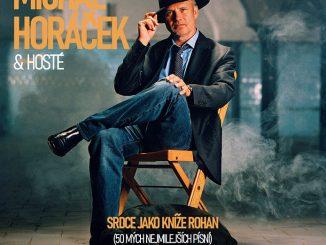 Michal Horáček vydáva exkluzívne kompilačné 3CD.Srdce jako kníže Rohan (50 mých nejmilejších písní).