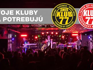 Podporte hudobné Kluby 77 a Collosseum a získajte skvelé odmeny!