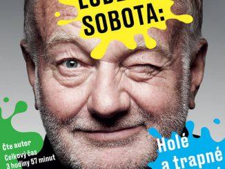 Luděk Sobota: Holé a trapné dýchání vychádza ako audiokniha.Obľúbený český herec a komik rozpráva momentky zmozaiky svojho života.