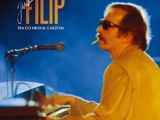 Album Jara Filipa TEN ČO HRÁVAL S DEŽOM vychádza v reedícii na CD aj LP.