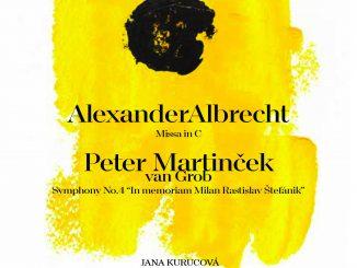 Lúčnica prichádza sjedinečnou nahrávkou diel Alexandra Albrechta a Petra Martinčeka.