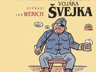 Pred 100 rokmi vyšiel prvý zošit slávneho románu Jaroslava Haška.Osudy dobrého vojáka Švejka za světové války. Tento rok zároveň uplynie 85 rokov od vzniku jeho prvej zvukovej podoby.