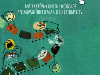 Interaktívny projekt Filmový kabinet deťom pozýva na ďalší ONLINE workshop o animácii.