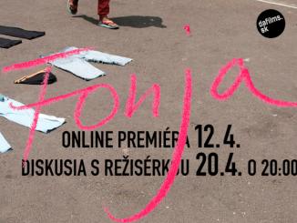 Fonja ukazuje, ako pomocou filmu bojovať s izoláciou, dnes má online premiéru.