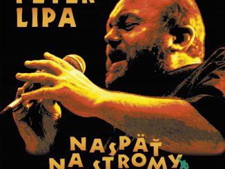 Úspešný album PETRA LIPU Naspäť na stromy vychádza v dvojvinylovej reedícii.