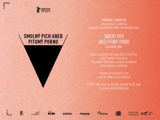 Premiéru kontroverzného filmu SMOLNÝ PICH ANEB PITOMÝ PORNO obohatí rozhovor soceňovaným režisérom Radu Judem,doma na monitore aj na plátne v kine.