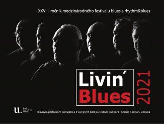 LIVIN´ BLUES:XXVIII. ročník festivalu blues a rhythm´n´blues.