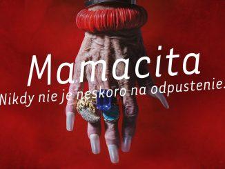 V kinách je mexická Mamacita, film o odpustení a živote zostarnutej kráľovnej krásy.