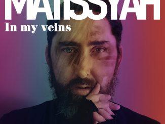 """Nový objav na scéne - Francúz Mathieu Matissyah predstavuje baladu """"In My Veins""""!"""