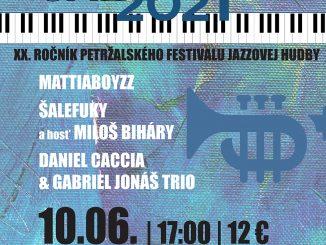 PET JAZZ 2021:XX. ročník petržalského festivalu jazzovej hudby.