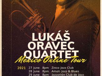 Lukáš Oravec Quartet odvysiela tri koncerty pre popredné mexické jazzové kluby.