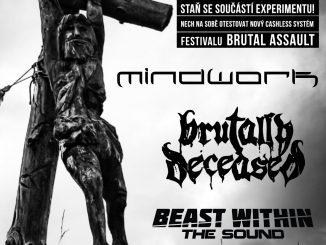 Koncert zdarma již v neděli, a čip k tomu: BRUTALLY DECEASED / MINDWORK / BEAST WITHIN THE SOUND!