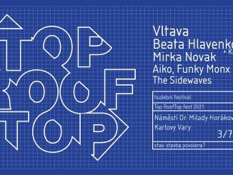 Top RoofTop festival zve do Karlových Varů na koncerty, výstavu i workshopy.
