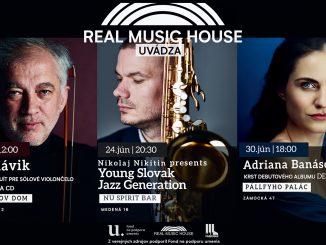 Navštívte júnové koncerty série Real Music House uvádza.