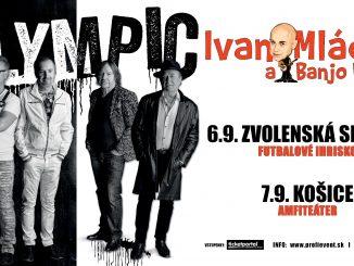 OLYMPIC aIVAN MLÁDEK ajeho Banjo Band - 6.9 a 7.9.2021 – Zvolenská Slatina aKošice.
