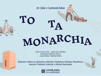 Film To ta monarchia uvedú vLetnom kine na amfiteátri jeho tvorcovia.