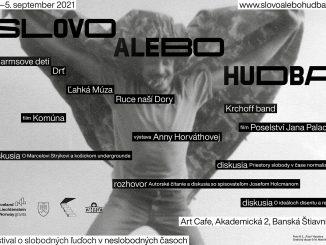Témou tohtoročného festivalu SLovO aleBO huDbAsú priestory slobody včase normalizácie.