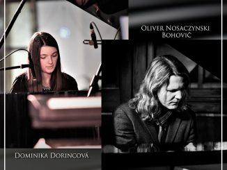 Oliver Nosaczynski Bohovič a Dominika Dorincová vystúpia na spoločnom koncerte v Bratislave.