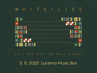 WHITE LIES PŘIVEZOU VKVĚTNU DO LUCERNA MUSIC BARU NOVÉ ALBUM.