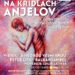 Benefičný koncert Na Krídlach anjelov poteší deti smentálnym postihnutím.